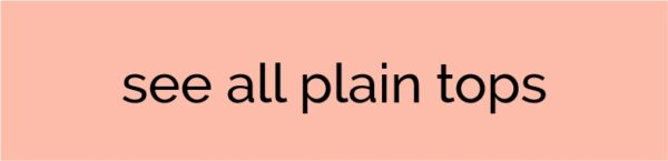 Plain tops